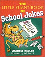 The Little Giant Book of School Jokes (Little Giant Books)