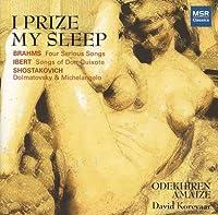 I Prize My Sleep