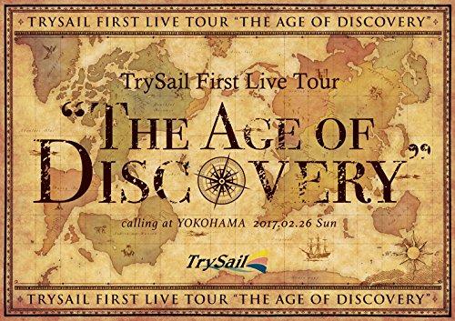 """【早期購入特典あり】TrySail First Live Tour """"The Age of Discovery""""(初回生産限定盤)(オリジナルA5サイズクリアファイル付) [DVD]"""
