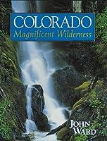 Colorado: Magnificent Wilderness