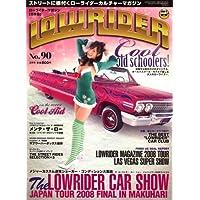 LOWRIDER (ローライダーマガジン) 2009年 02月号 [雑誌]