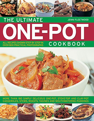 The Ultimate One-pot Cookbook:...