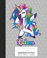 College Ruled Line Paper: EDEN Unicorn Rainbow Notebook (Weezag College Ruled Line Paper Notebook)