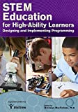 STEM Education for High-Ability Learners: Designing and Implementing Programming (English Edition) 画像