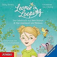Leonie Looping. Das Geheimnis auf dem Balkon [1] & Das Abenteuer am Waldsee [2]
