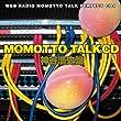ウェブラジオ モモっとトーク・パーフェクトCD4 MOMOTTO TALK CD 神谷浩史盤