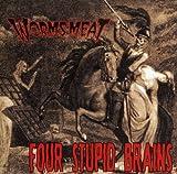 FOUR STUPID BRAINS