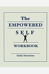 The Empowered Self Workbook ペーパーバック