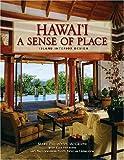 Amazon.co.jpHawaii A Sense of Place: Island Interior Design