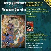 Prokofiev: Symphony No.2, Scriabin: The Poem of Ecstasy