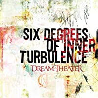 Six Degrees of Inner Turbulence by Dream Theater (2002-03-01)