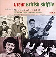 Great British Skiffle 2: Just About As Good