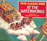 The Magic Bus at the Waterworks