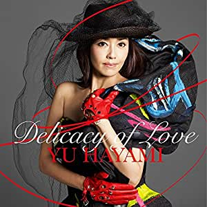 【Amazon.co.jp限定】Delicacy of Love(オリジナルステッカー付)