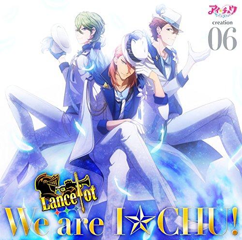 アイ★チュウ creation 06. Lancelot(通常盤)
