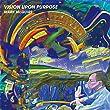 Vision Upon Purpose [ボーナス・トラック3曲収録]