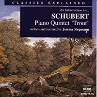 Piano Quintet (Trout): Introduction to Schubert
