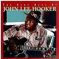 The Very Best Of John Lee Hooker by John Lee Hooker (1995-05-03)