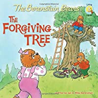 The Berenstain Bears and the Forgiving Tree (Berenstain Bears Living Lights)