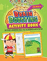 Brain Boosting Activity Book: Match the Pair, Find the Difference, Maze, Crossword, Dot-to-Dot
