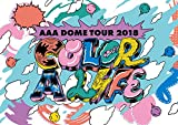AAA DOME TOUR 2018 COLOR A LIFE(DVD2枚組+グッズ)(初回生産限定盤)
