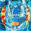 【メーカー特典あり】Blizzard(映画「ドラゴンボール超 ブロリー」オリジナルジャケット盤)(B3サイズポスター付)
