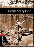 Oxford Bookworms Library: Level 2: : Huckleberry Finn (Oxford Bookworms Library. Classics, Stage 2) by Mark Twain(2007-11-01)