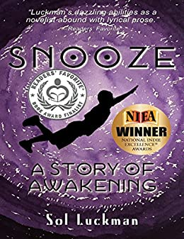 Snooze: A Story of Awakening by [Luckman, Sol]