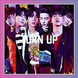 TURN UP(初回生産限定盤A)(DVD付)