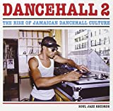 Soul Jazz Records Presents Dancehall 2