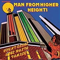Man From Higher Heights by COUNT OSSIE & THE RASTA FAMILY