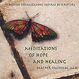 Meditations of Hope & Healing