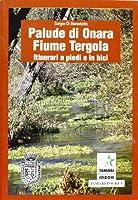 Palude di Onara fiume Tergola. Itinerari a piedi ed in bici