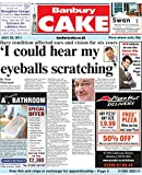 Banbury Cake Newspaper, July 28, 2011 (English Edition)