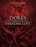 "Doré's Illustrations for ""Paradise Lost"" (Dover Fine Art, History of Art)"