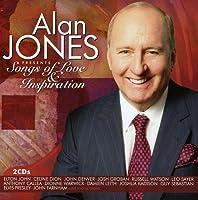 Alan Jones Presents Songs of Love & Inspiration