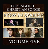 Top English Christian Songs in Spanish Vol. 5【CD】 [並行輸入品]