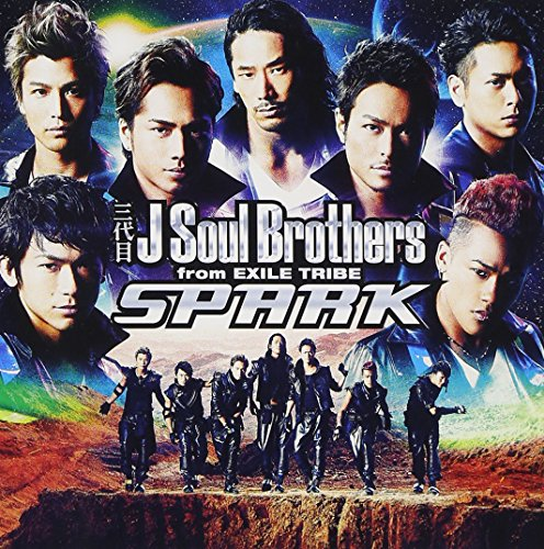 SPARK  (SINGLE+DVD) - 三代目 J Soul Brothers from EXILE TRIBE