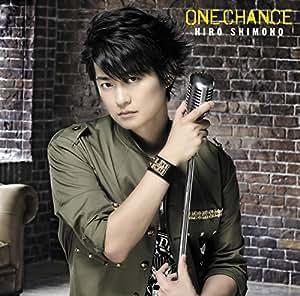 ONE CHANCE(初回限定盤A)(DVD付)