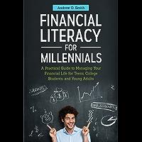 Financial Literacy for Millennials: A Practical Guide to Man…