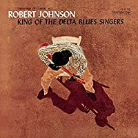 King of the Delta Blues Singer [12 inch Analog]