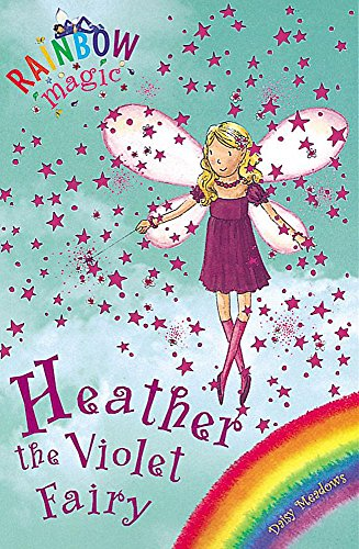 Rainbow Magic: Heather the Violet Fairy: The Rainbow Fairies Book 7の詳細を見る
