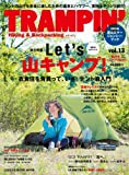 TRAMPIN'(トランピン) vol.13―Hiking & Backpacking (CHIKYU-MARU MOOK) 画像