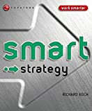 Smart Strategy (Smart Things to Know About (Stay Smart!) Series)