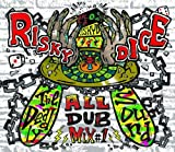 RISKY DICE ALL DUB PLATE MIX vol.1