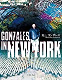 GONZALES IN NEW YORK 画像