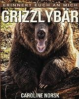 Grizzlybaer (Erinnert euch an mich)