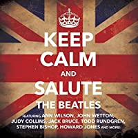 Keep Calm And Salute The Beatles by Various Artists