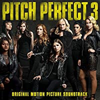 Ost: Pitch Perfect 3