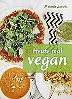 Jacobs, M: Heute mal vegan
